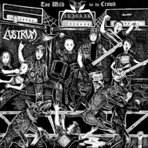 Abigail/Lustrum - Too Wild for the Crowd split 7