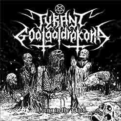 Tyrant Goatgaldrakona - Horns in the Dark CD