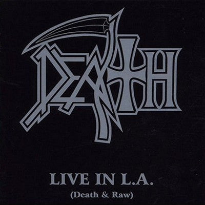 Death - Live in L.A. (Death & Raw) CD