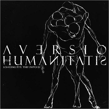 Aversio Humanitatis - Longing for the Untold EP CD