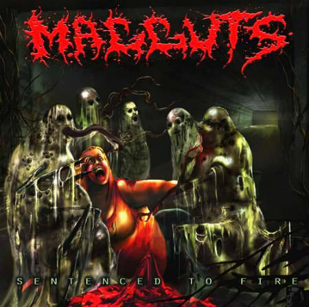 Magguts - Sentenced To Fire CD