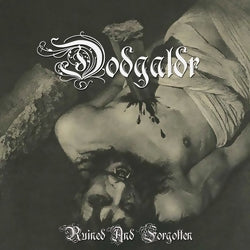 Dödgaldr - Ruined and Forgotten CD