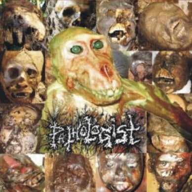 Pathologist - Anatomically! Autopsically! Decompositionally! Eschatologically! Thanatologically! Part II: Forensic Grind Versus Medical Noise DOUBLE DIGI CD