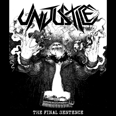 Unjustice - The Final Sentence EP CD