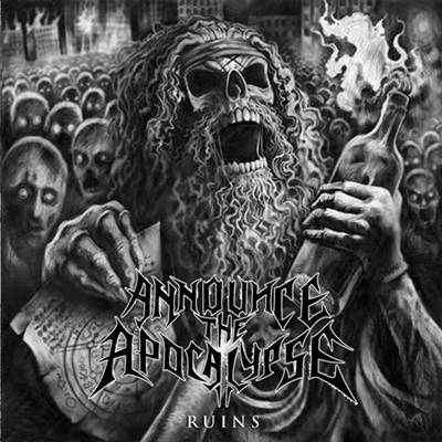 Announce the Apocalypse - Ruins CD