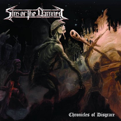 Sins of the Damned - Chronicles of Disgrace CD
