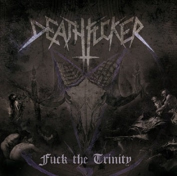 Deathfucker - Fuck The Trinity EP CD