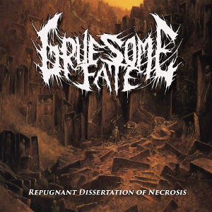 Gruesome Fate - Repugnant Dissertation of Necrosis CD