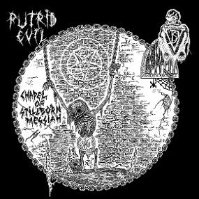 Putrid Evil/Distres - Chapel of Stillborn Messiah split CD
