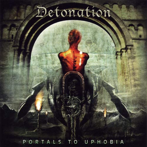 Detonation - Portals to Uphobia CD