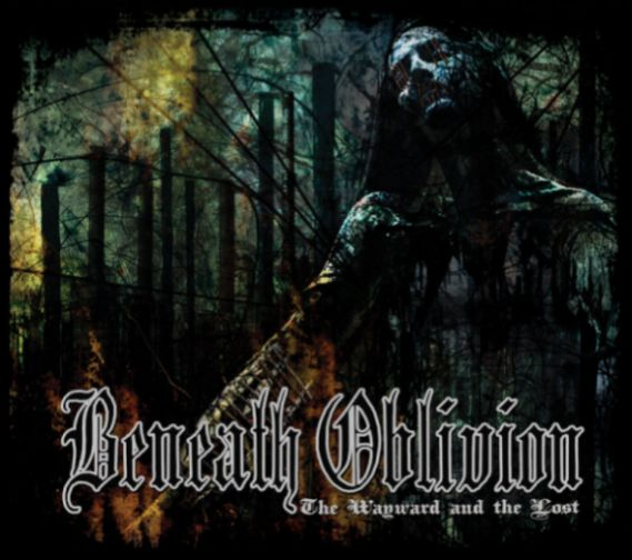 Beneath Oblivion - The Wayward and the Lost DIGI CD