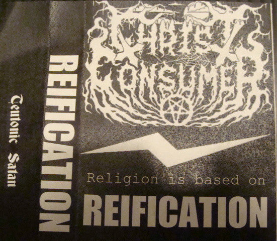 Christ Consumer - Reification TAPE