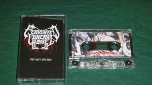 Perverted Funeral Home - They Won't Stay Dead Cassette