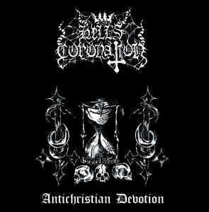 Hell's Coronation - Antichristian Devotion EP CD