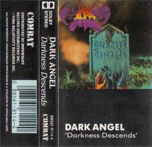 Dark Angel - Darkness Descends Cassette