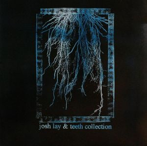 Josh Lay & Teeth Collection - S/T LP