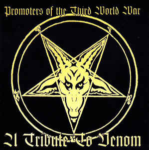 Promoters Of The Third World War - A Tribute To Venom CD
