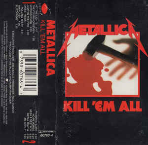Metallica - Kill 'Em All Cassette
