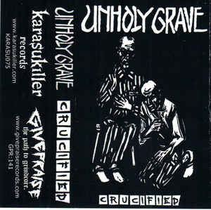 Unholy Grave - Crucified Cassette