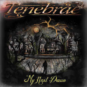 Tenebrae[ITALY] - My Next Dawn CD