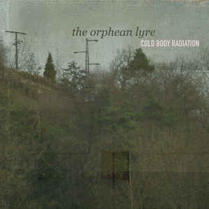 Cold Body Radiation - The Orphean Lyre DIGI CD