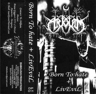 To Arkham - Born To Hate + LivEvil Cassette