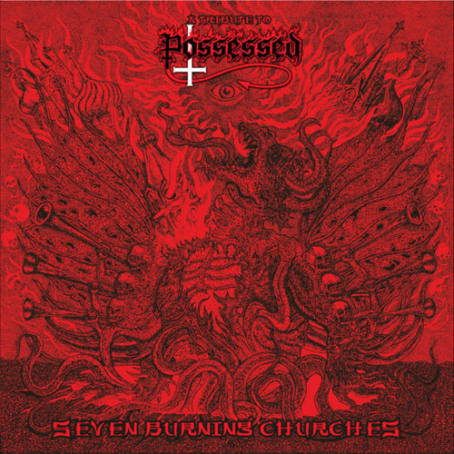 A Tribute To Possessed - Seven Burning Churches CD