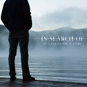 In Search Of... - Elegy on the Waters CD