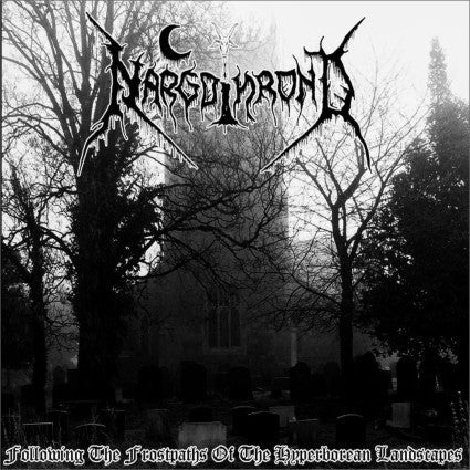 Nargothrond - Following the Frostpaths of the.. DIGI CD