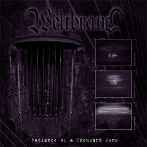 Weltbrand –Radiance Of A Thousand Suns CD