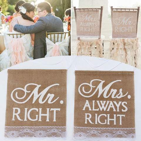 Burlap and Lace Mr. Right & Mrs. Always Right Chair Banner Set