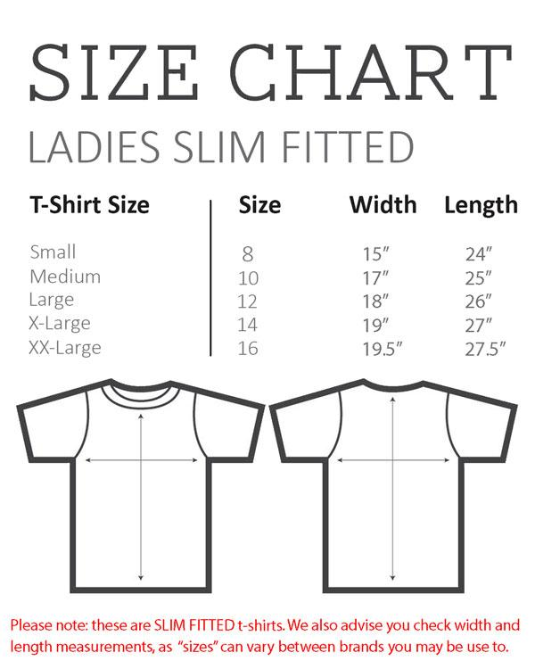 Size Chart - Ladies Slim Fitted - T-Shirt
