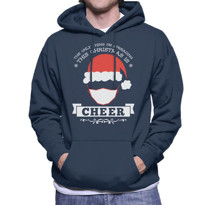 The Only Thing Im Spreading This Christmas Is Cheer Men's Hooded Sweatshirt - coto7