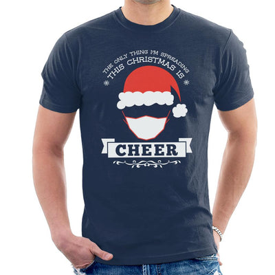 The Only Thing Im Spreading This Christmas Is Cheer Men's T-Shirt - coto7