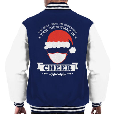 The Only Thing Im Spreading This Christmas Is Cheer Men's Varsity Jacket - coto7