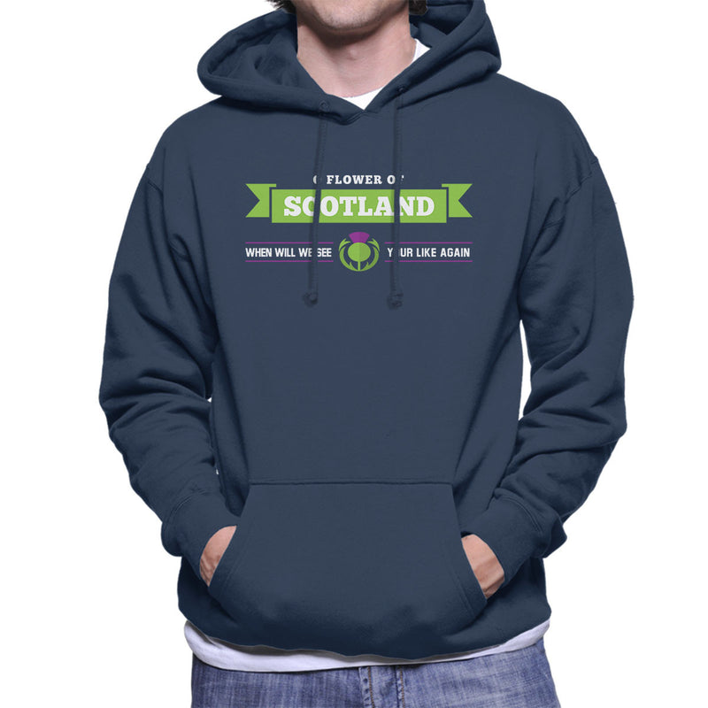 Rugby Scotland When Will We See Your Like Again Men's Hooded Sweatshirt