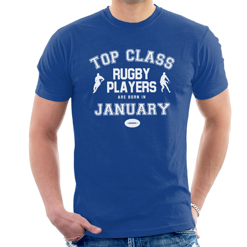 Top Class Rugby Players Are Born In January Mens T-Shirt - coto7