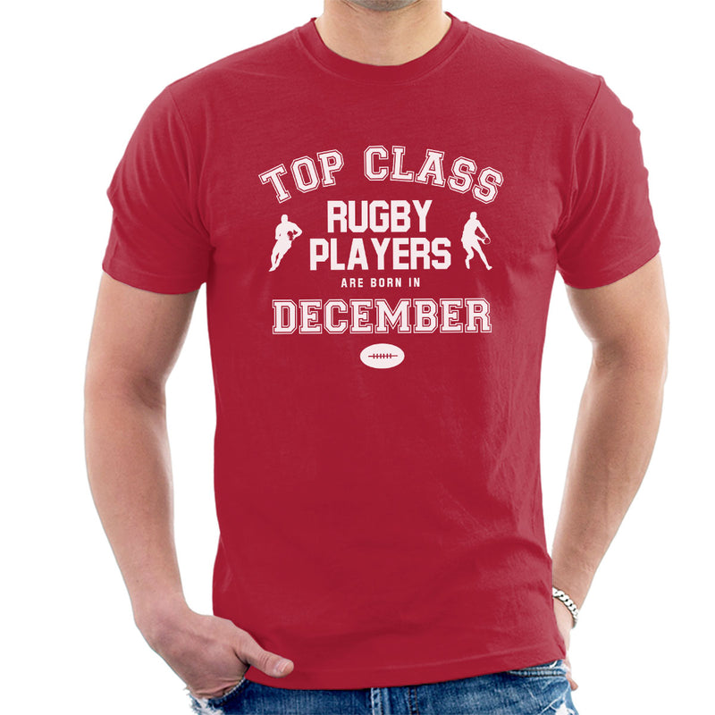 Top Class Rugby Players Are Born In December Mens T-Shirt - coto7