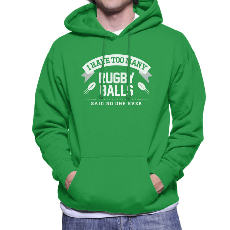 I Have Too Many Rugby Balls Said No One Ever Mens Hooded Sweatshirt - coto7