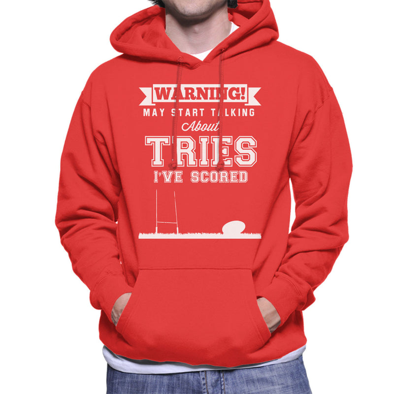 Rugby Warning May Start Talking About Tries Men's Hooded Sweatshirt - coto7