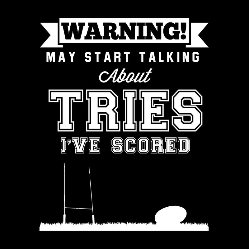 Rugby Warning May Start Talking About Tries Men's T-Shirt - coto7