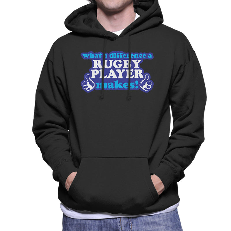 What A Difference A Rugby Player Makes Men's Hooded Sweatshirt