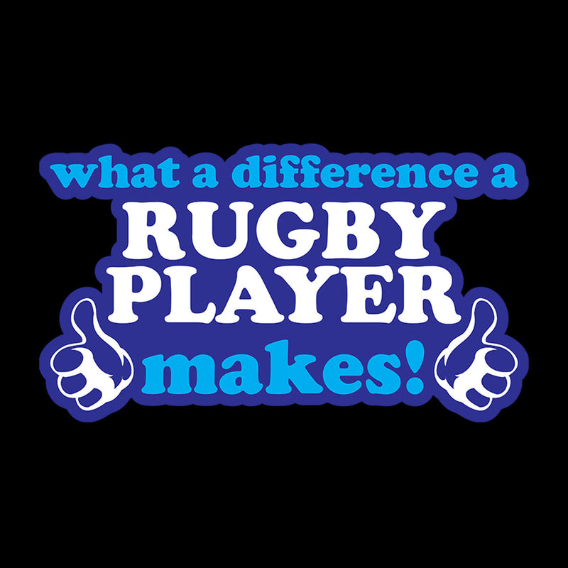 What A Difference A Rugby Player Makes