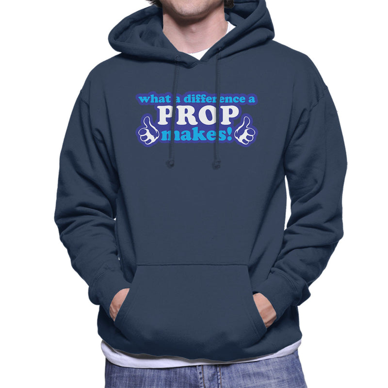 What A Difference A Prop Makes Men's Hooded Sweatshirt - coto7