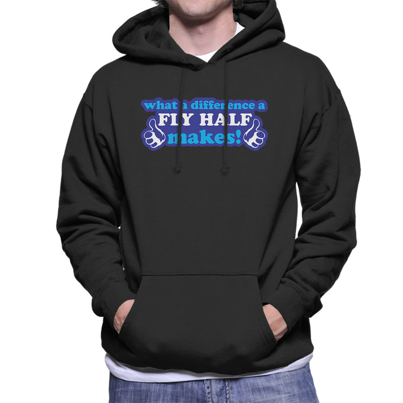 What A Difference A Fly Half Makes Men's Hooded Sweatshirt