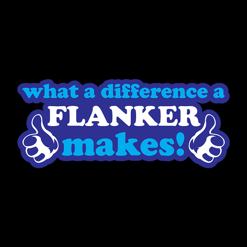 What A Difference A Flanker Makes