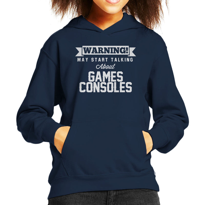 Warning May Start Talking About Games Consoles Kid's Hooded Sweatshirt - coto7