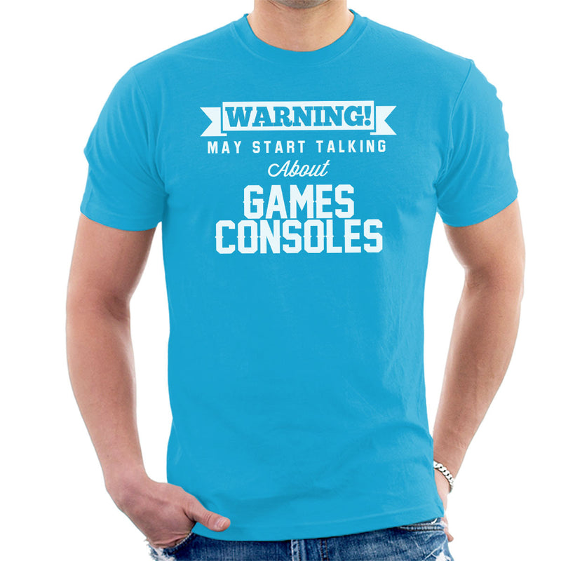Warning May Start Talking About Games Consoles Men's T-Shirt - coto7