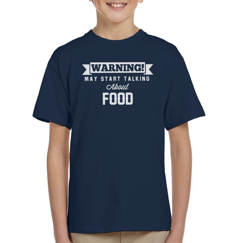 Warning May Start Talking About Food Kid's T-Shirt - coto7