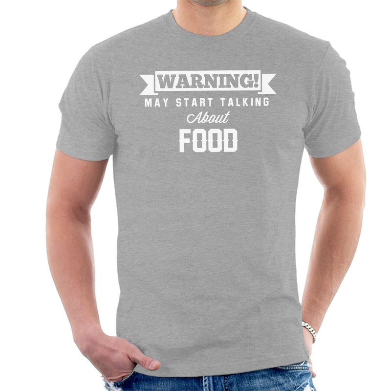 Warning May Start Talking About Food Men's T-Shirt - coto7